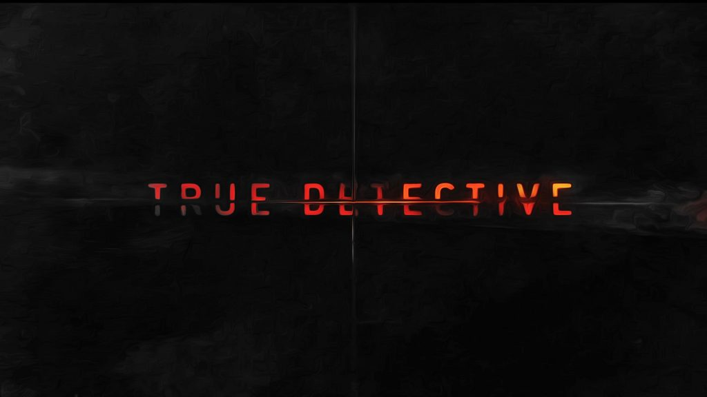 True Detective Full HD Background