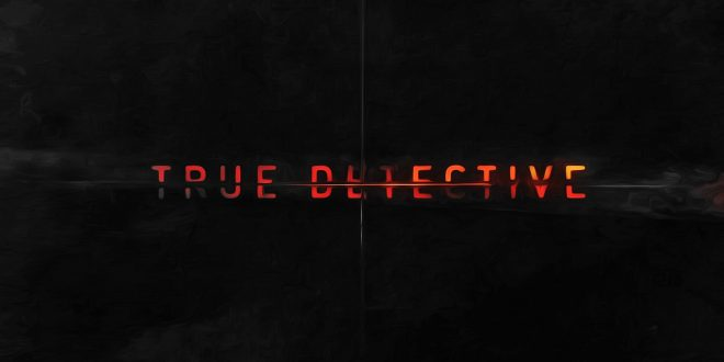 True Detective Backgrounds